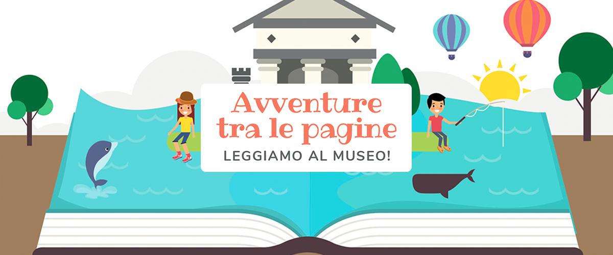 Avventure tra le pagine, <span>leggiamo al museo</span>
